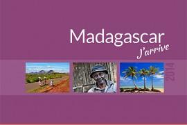 Madagascar J'arrive